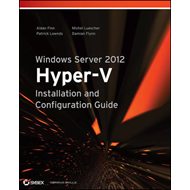 Windows Server 2012 Hyper-v Installation and Configuration G (BOK)