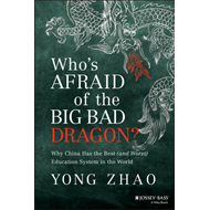Who's Afraid of the Big Bad Dragon? Why China Has the Best ( (BOK)