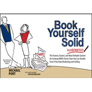 Book Yourself Solid Illustrated (BOK)