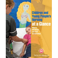 Children and Young People's Nursing at a Glance (BOK)