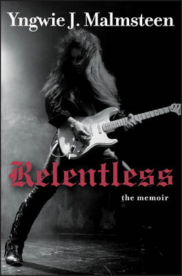 Relentless: The Memoir (BOK)