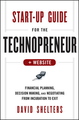 Start-Up Guide for the Technopreneur (BOK)