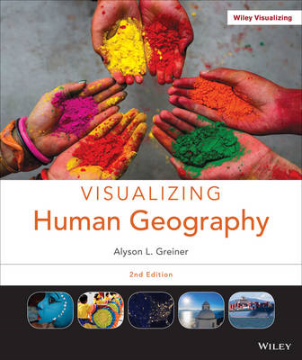Visualizing Human Geography: At Home in a Diverse World (BOK)