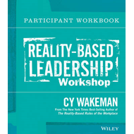 Reality-Based Leadership Participant Workbook (BOK)