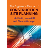 The Engineer's Manual of Construction Site Planning (BOK)