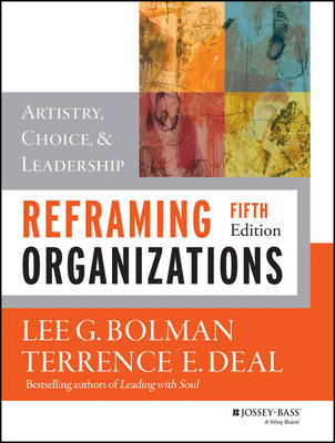 Reframing Organizations (BOK)