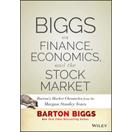 Biggs on Finance, Economics, and the Stock Market (BOK)