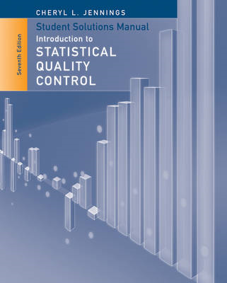 Student Solutions Manual to Accompany Introduction to Statistical Quality Control (BOK)