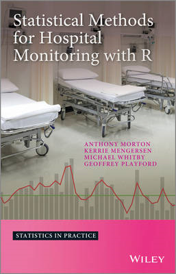 Statistical Methods for Hospital Monitoring with R (BOK)