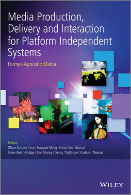 Media Production, Delivery and Interaction for Platform Inde (BOK)