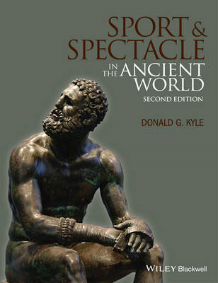 Sport and Spectacle in the Ancient World (BOK)