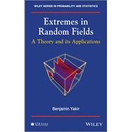 Extremes in Random Fields: A Theory and Its Applications (BOK)