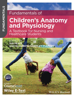 Fundamentals of Children's Anatomy and Physiology - a Textbo (BOK)