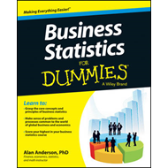 Business Statistics For Dummies (BOK)