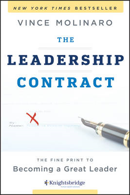 The Leadership Contract: The Fine Print to Becoming a Great Leader (BOK)