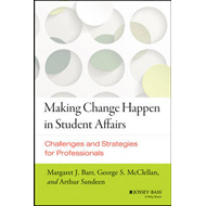 Making Change Happen in Student Affairs (BOK)