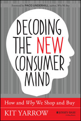 Decoding the New Consumer Mind (BOK)