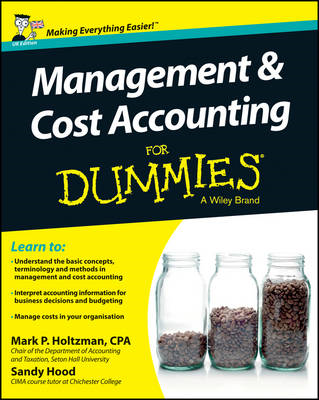 Management and Cost Accounting For Dummies - UK (BOK)