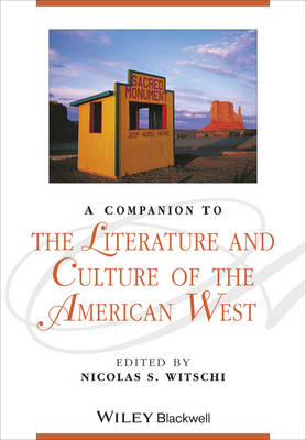 Companion to the Literature and Culture of the American West (BOK)
