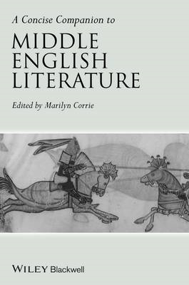 Concise Companion to Middle English Literature (BOK)