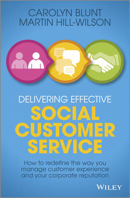 Delivering Effective Social Customer Service: How to Redefin (BOK)