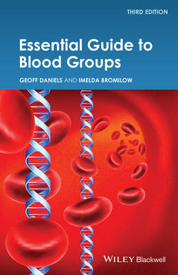 Essential Guide to Blood Groups 3E (BOK)