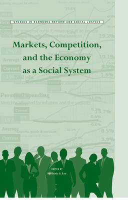 Markets, Competition, and the Economy as a Social System (BOK)