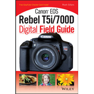 Canon EOS Rebel T5i/700D Digital Field Guide (BOK)