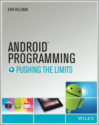 Android Programming: Pushing the Limits (BOK)