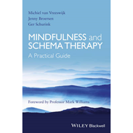 Mindfulness and Schema Therapy - a Practical Guide (BOK)