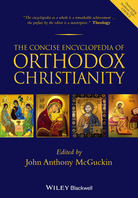 Concise Encyclopedia of Orthodox Christianity (BOK)