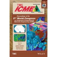 Proceedings of the 2nd World Congress on Integrated Computational Materials Engineering (ICME) (BOK)