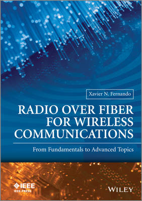 Radio Over Fiber for Wireless Communications: from Fundament (BOK)