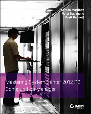 Mastering System Center 2012 R2 Configuration Manager (BOK)