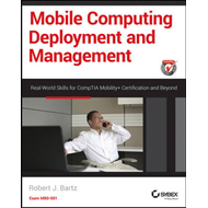 Mobile Computing Deployment and Management (BOK)