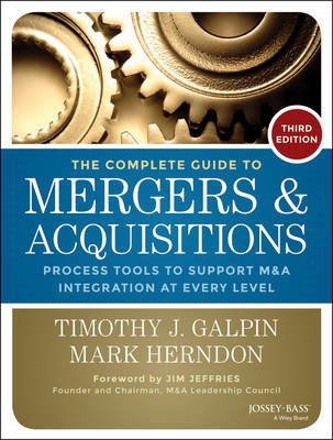 Complete Guide to Mergers and Acquisitions (BOK)