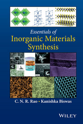 Essentials of Inorganic Materials Synthesis (BOK)