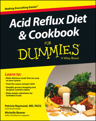 Acid Reflux Diet and Cookbook For Dummies (BOK)