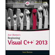 Ivor Horton's Beginning Visual C++ 2013 (BOK)