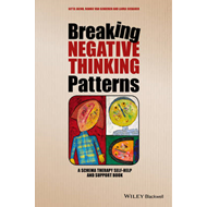 Breaking Negative Thinking Patterns - a Schema    Therapy Se (BOK)