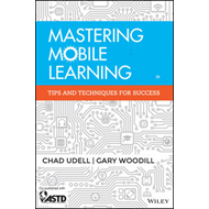 Mastering Mobile Learning (BOK)