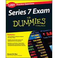 1,001 Series 7 Exam Practice Questions For Dummies (BOK)