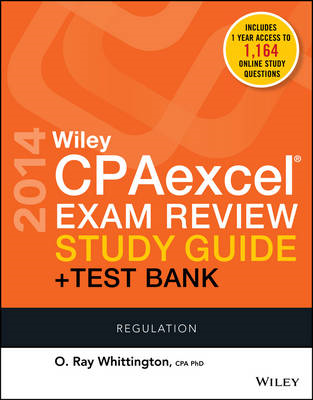 Wiley CPAexcel Exam Review 2014 Study Guide + Test Bank: Regulation (BOK)
