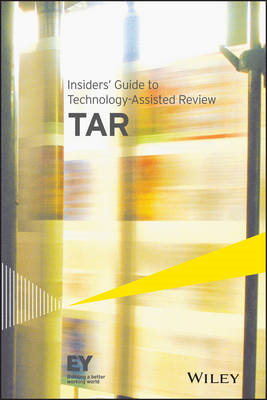 Insiders' Guide to Technology-Assisted Review (TAR) (BOK)