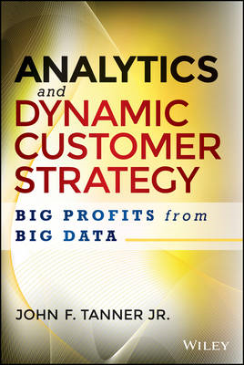 Analytics and Dynamic Customer Strategy (BOK)