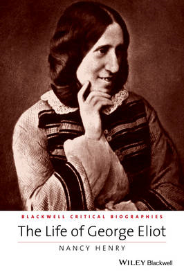 Life of George Eliot - a Critical Biography (BOK)