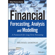 Financial Forecasting, Analysis and Modelling (BOK)
