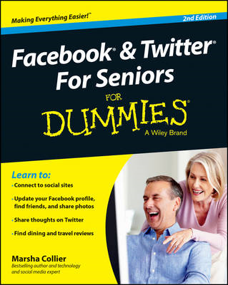 Facebook & Twitter for Seniors for Dummies, 2nd Edition (BOK)