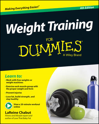 Weight Training for Dummies, 4th Edition (BOK)