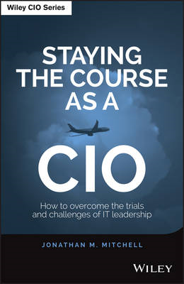 Staying the Course as a CIO (BOK)